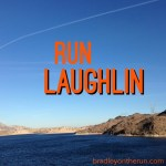 Run Laughlin