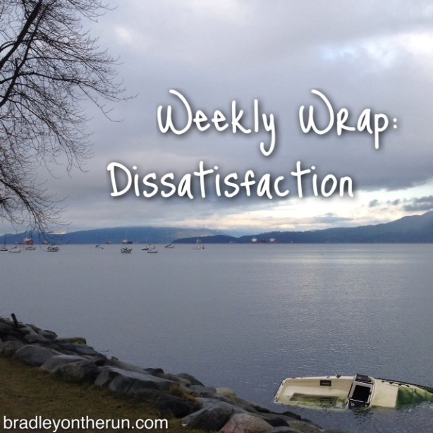 Weekly Wrap Dissatisfaction