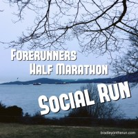 Forerunners Half Marathon - Social Run