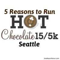 Hot Chocolate Seattle - 5 Reasons I Can't Wait to Run!