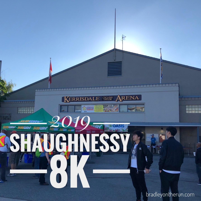 Shaughnessy 8K 2019