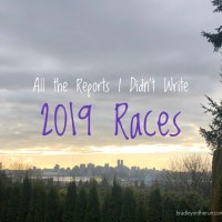 All the Reports I Didn't Write - 2019 Races