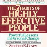Seven Habits of Highly Effective People - Must Read Business Books