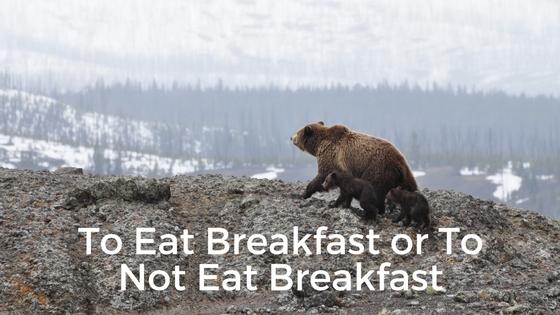 To Eat Breakfast or Not to Eat Breakfast