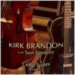 Cello Suites of Kirk Brandon