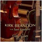 Cello Suites of Kirk Brandon