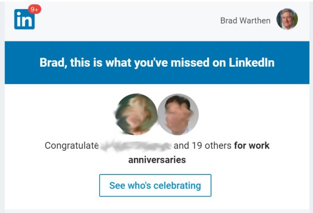 I've blurred names and faces to protect the innocent. It's not their fault LinkedIn does this...
