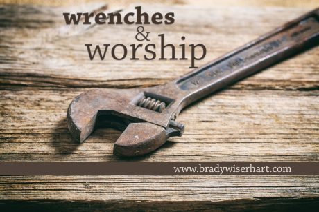 Wrenches & Worship