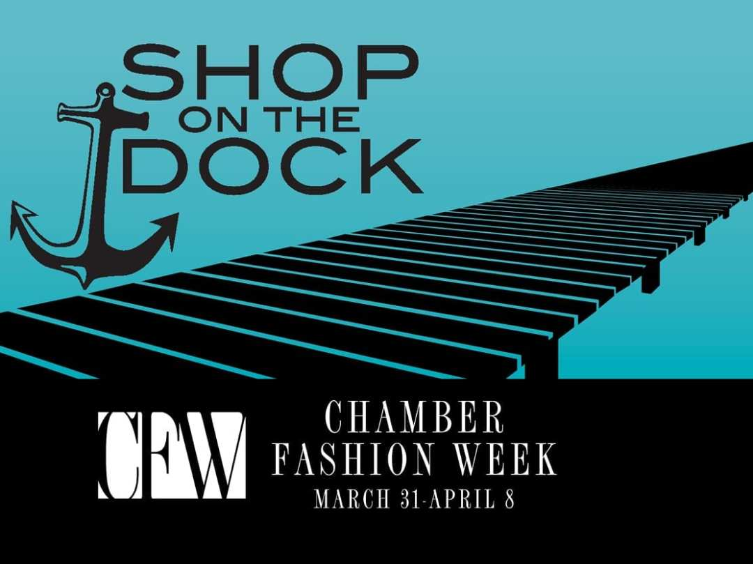 Social Media Graphic for Chamber Fashion Week's Shop on the Dock