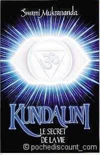 Kundalini, Le secret de la vie