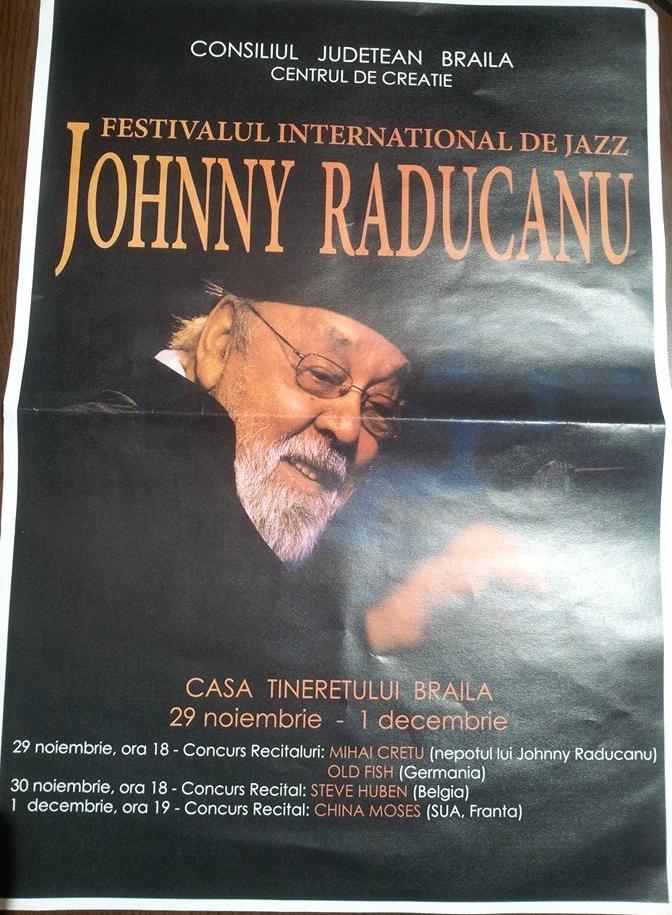 Festivalul International de Jazz Johnny Raducanu, 29 noiembrie-1 decembrie 2013