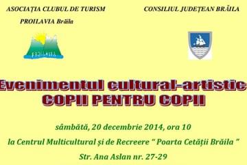 Eveniment Cultural-Artistic Copii pentru copii
