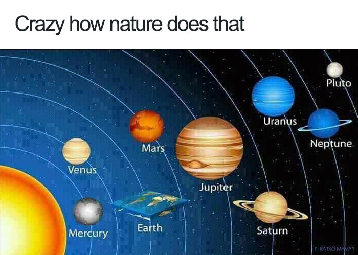26 Flat Earth Memes To Send To Your Friends That Think The World Isn't Round