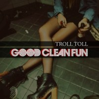 "[Mixtape] Troll Toll (It's Trav, Biggame, and DC) ""Good Clean Fun"""