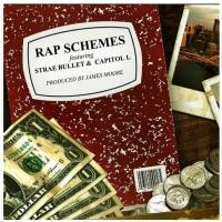 "[ The Distribution ] Strae Bullet ""Rap Schemes"" ft Capitol L (prod by James Moore)"