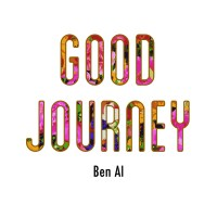 "[ Mixtape ] Ben Al ""Good Journey"""