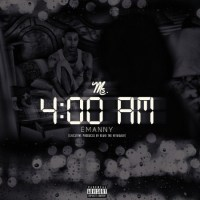 "Emanny ""Ms. 4:00am EP"""