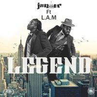 "JunioR ft. L.A.M. ""Legend"""