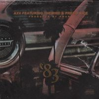 "AXV ft. theMIND & Premo Rice - ""83"""
