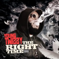 "Young Twizzy - ""The Right Time"""