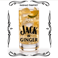 "Rashad Tha Poet - ""Jack and Ginger"""