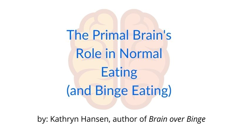 primal brain binge eating