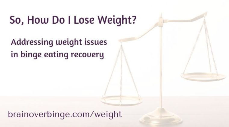 Weight issues in binge eating recovery