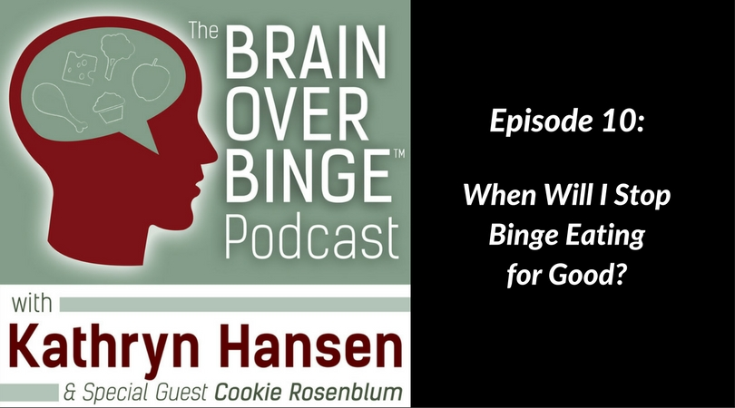 Stop binge eating for good (podcast)