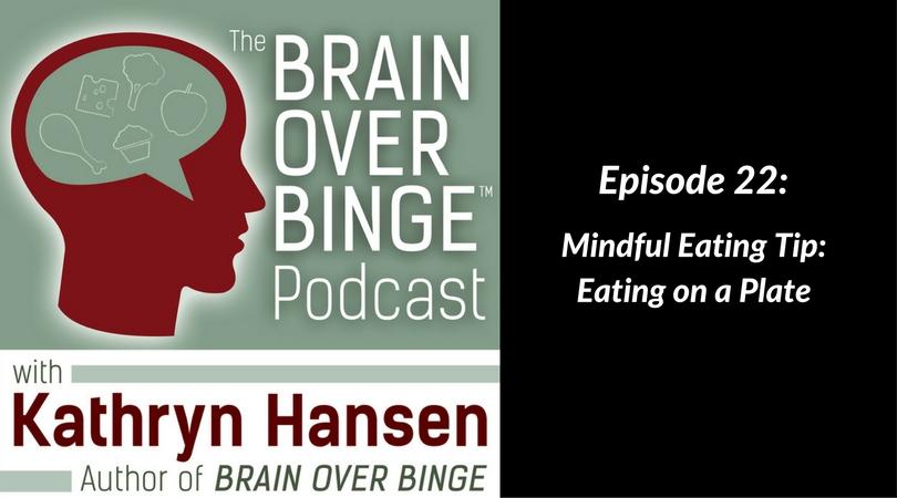 Mindful eating binge eating podcast