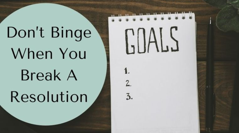 don't binge resolutions