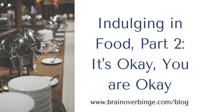 indulging in food binge eating recovery