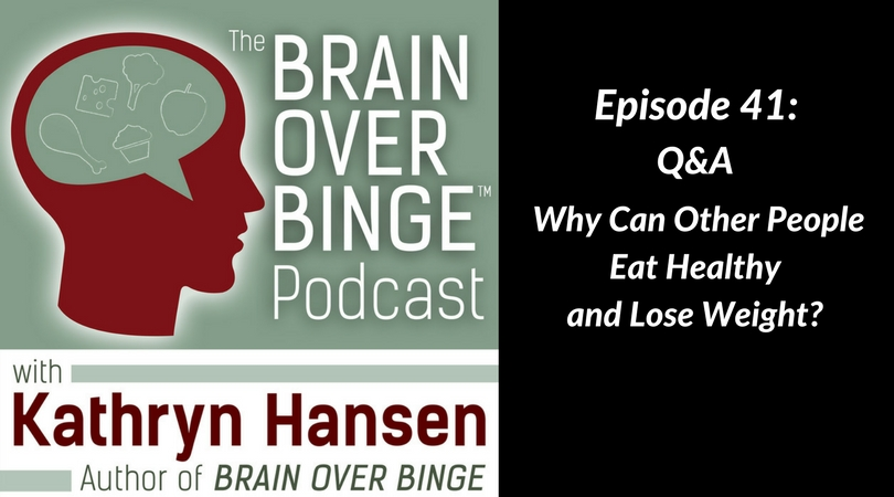 Eat healthy lose weight binge eating (podcast)
