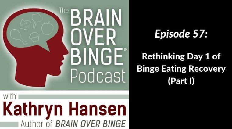 Day 1 of binge eating recovery (podcast)