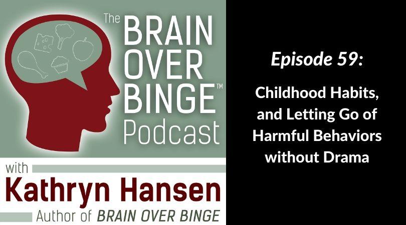 Break the binge eating habit podcast