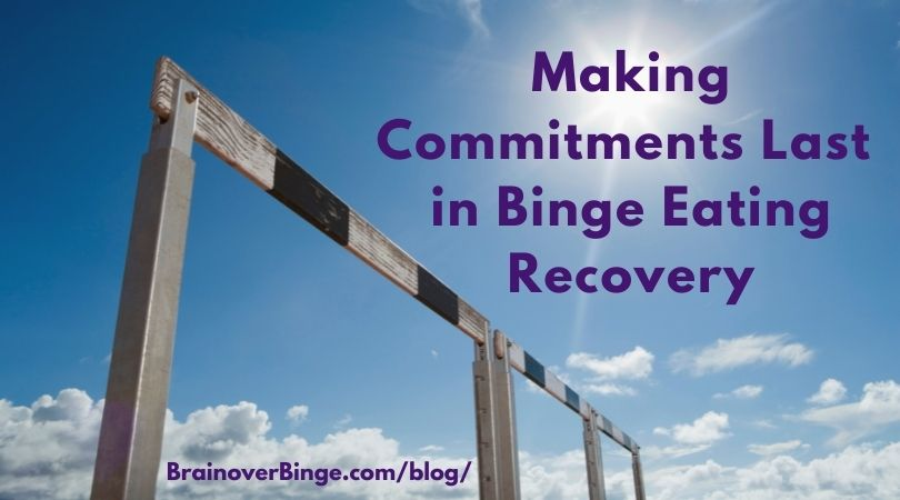 commitment binge eating recovery