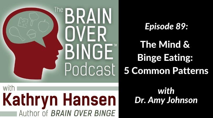 Dr. Amy Johnson the mind binge eating