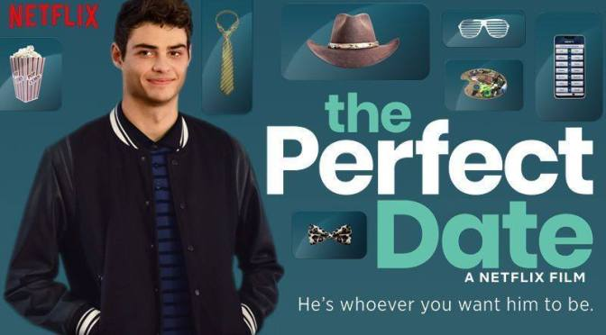 The Perfect Date, Netflix, Ace Entertainment, AwesomenessFilms