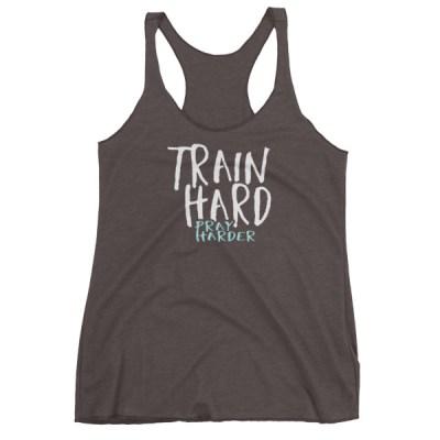 Train Hard Pray Harder Colored Women's tank top