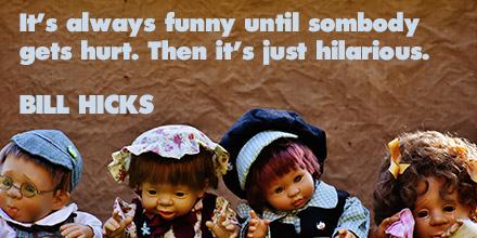 Bill Hicks inspirational quote