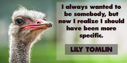 Lily Tomlin inspirational quote 2