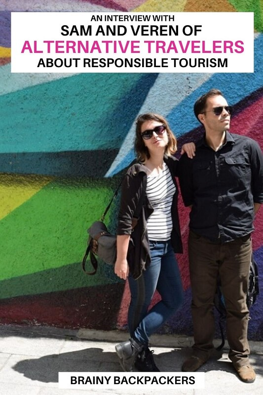 Are you curious about how house sitting and a vegan lifestyle contributes to responsible tourism? Check out this inspiring interview with Sam and Veren of Alternative travelers! #responsibletourism #sustainability #traveltips #brainybackpackers