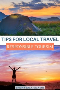 Want to travel more locally but not sure how to? This complete guide to local travel gives you tips and iseas for how you can travel locally. #responsibletourism #localtravel #traveltips #brainybackpackers