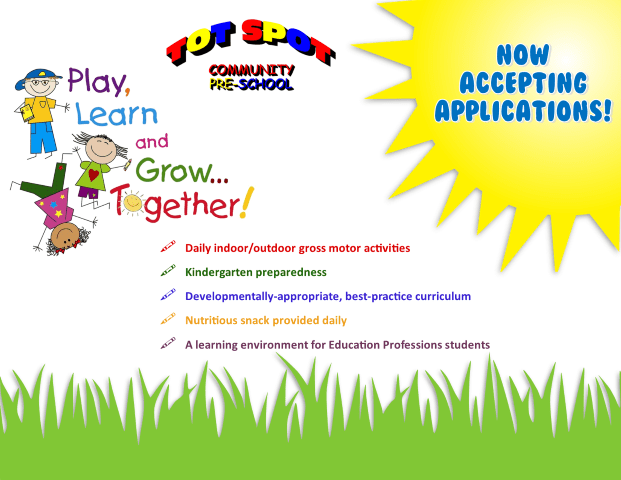 BACC Tot Spot is now accepting ApplicationsDaily indoor/outdoor gross motor activities  Kindergarten preparedness  Developmentally-appropriate, best-practice curriculum  Nutritious snack provided daily  A learning environment for Education Professions students