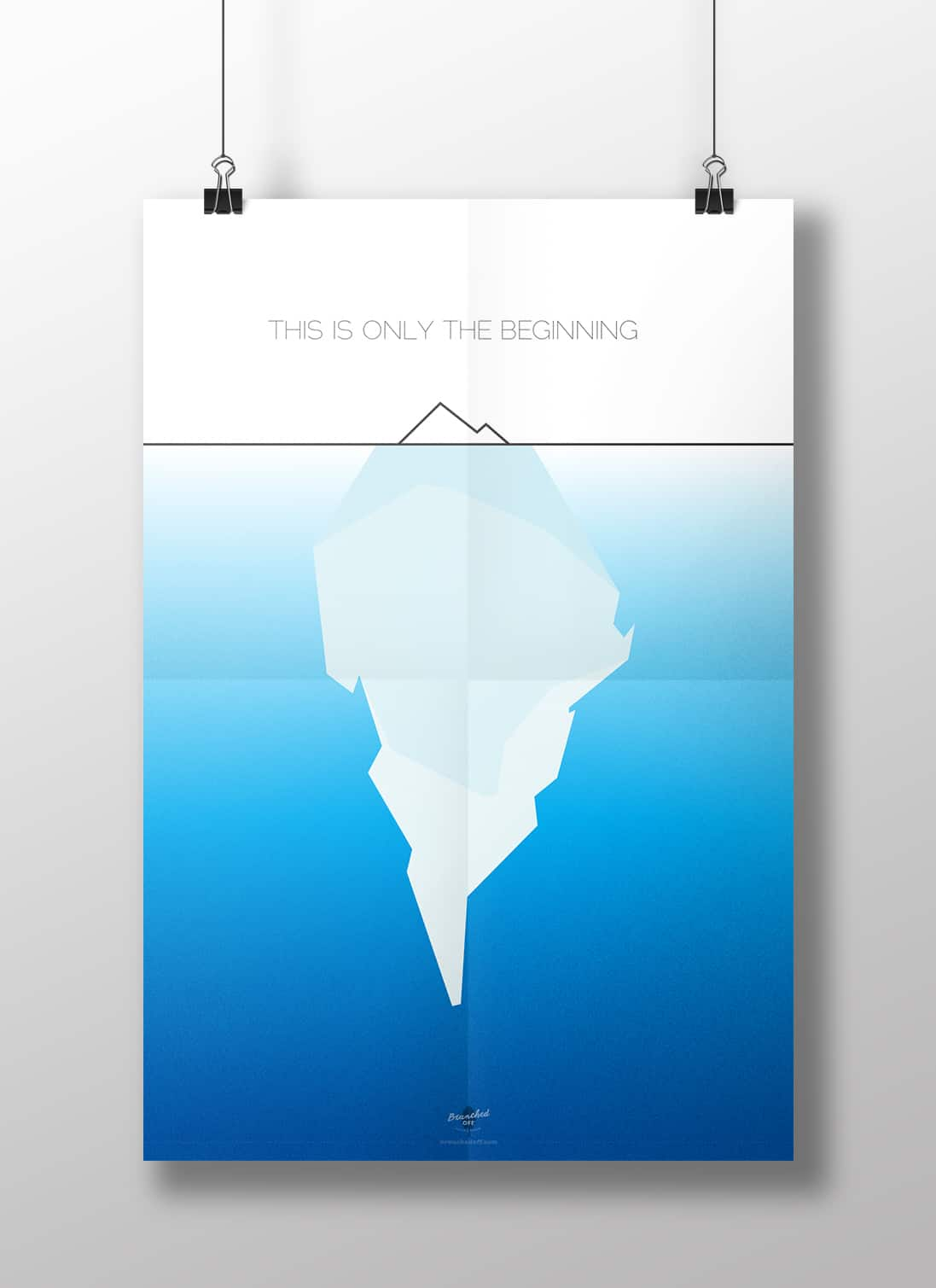 Tip Of The Iceberg Poster Design Branched Off