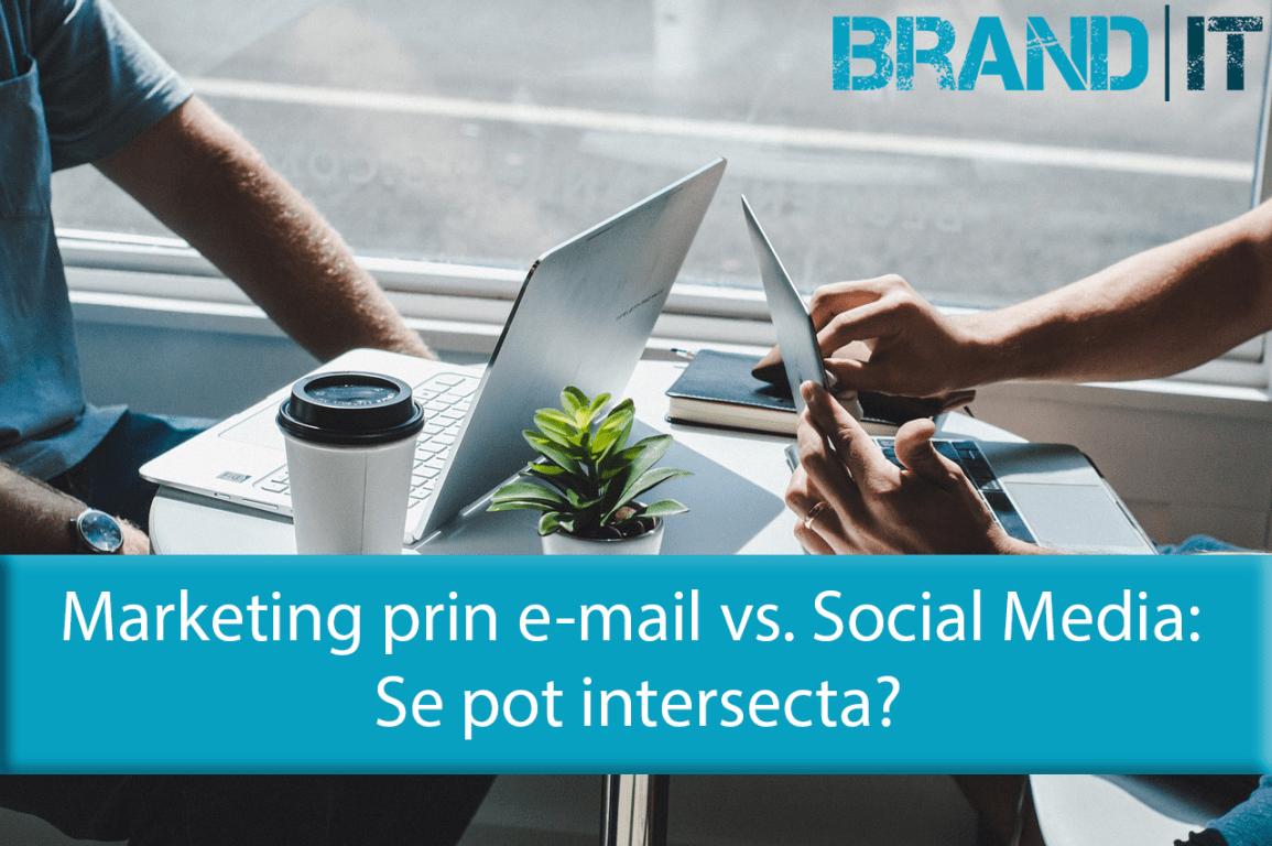 Marketing prin email vs marketing prin social media