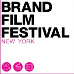 Brand Film Festival Opens for 2018 Submissions