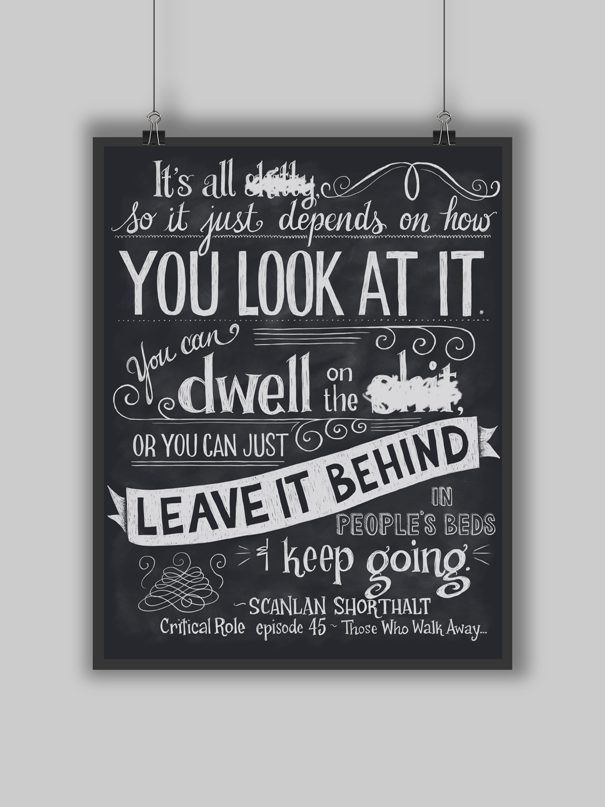 Critical Role - Leave It Behind - Print