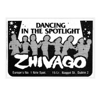 Zhivago Night Club, Dublin 1970s/80s - Love Stories Continue