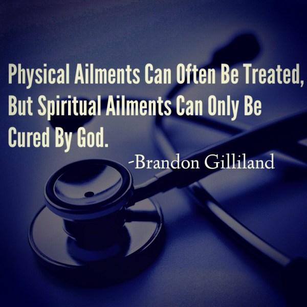 Physical vs Spiritual Ailments