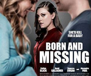 """World Premiere of """"Born and Missing""""!"""